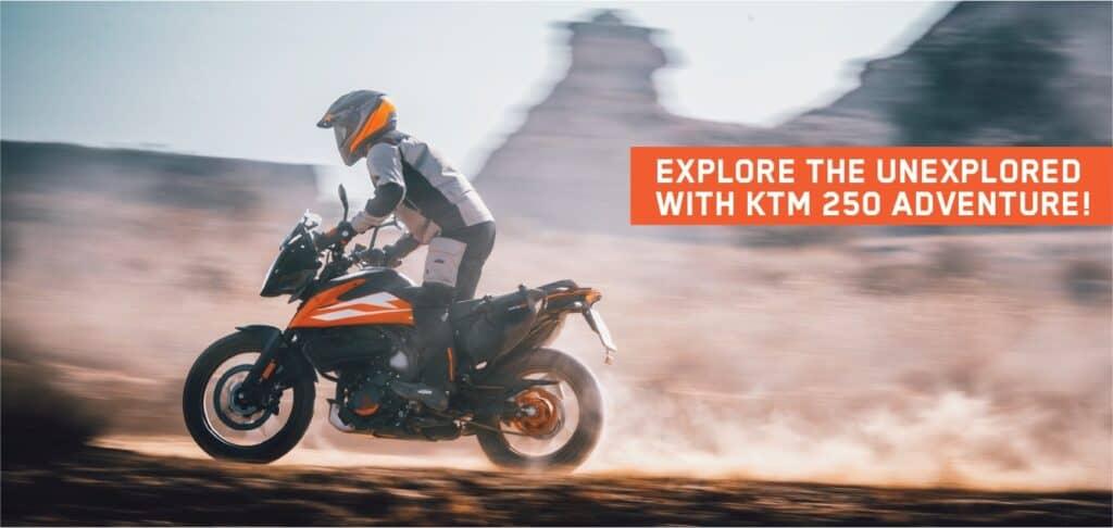 Explore the unexplored with KTM 250 Adventure